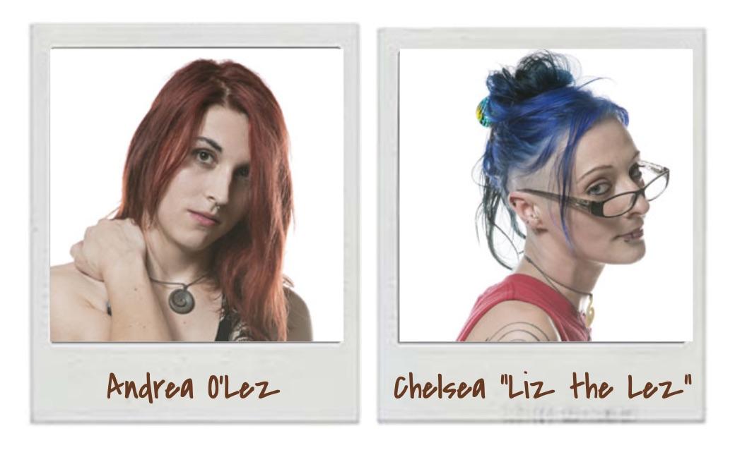 "Episode 244- Andrea O'Lez and Chelsea ""Liz the Lez"""