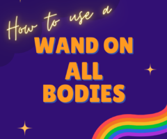 How To Use A Wand On All Bodies
